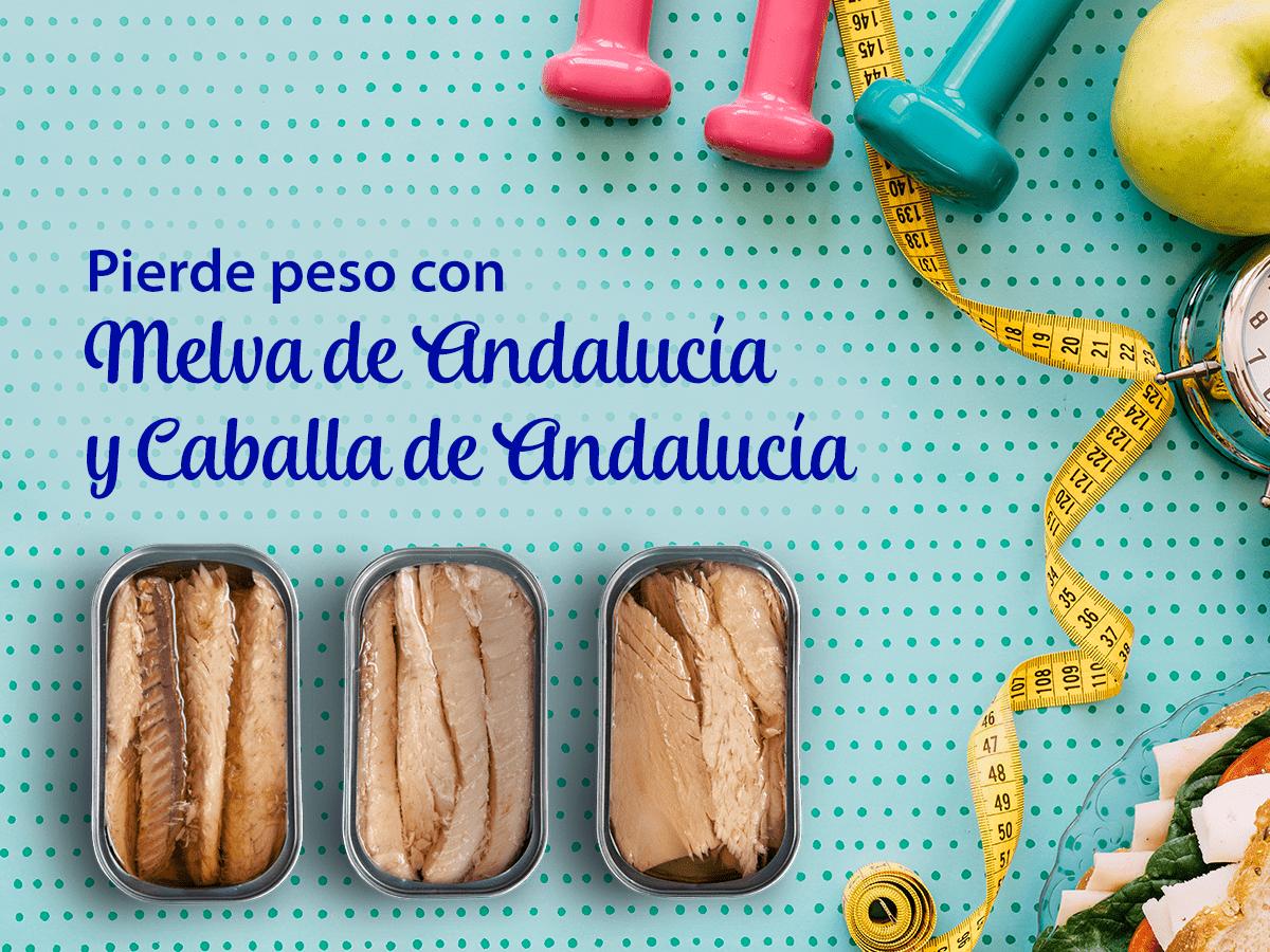Perder peso con Melva de Andalucía y Caballa de Andalucía