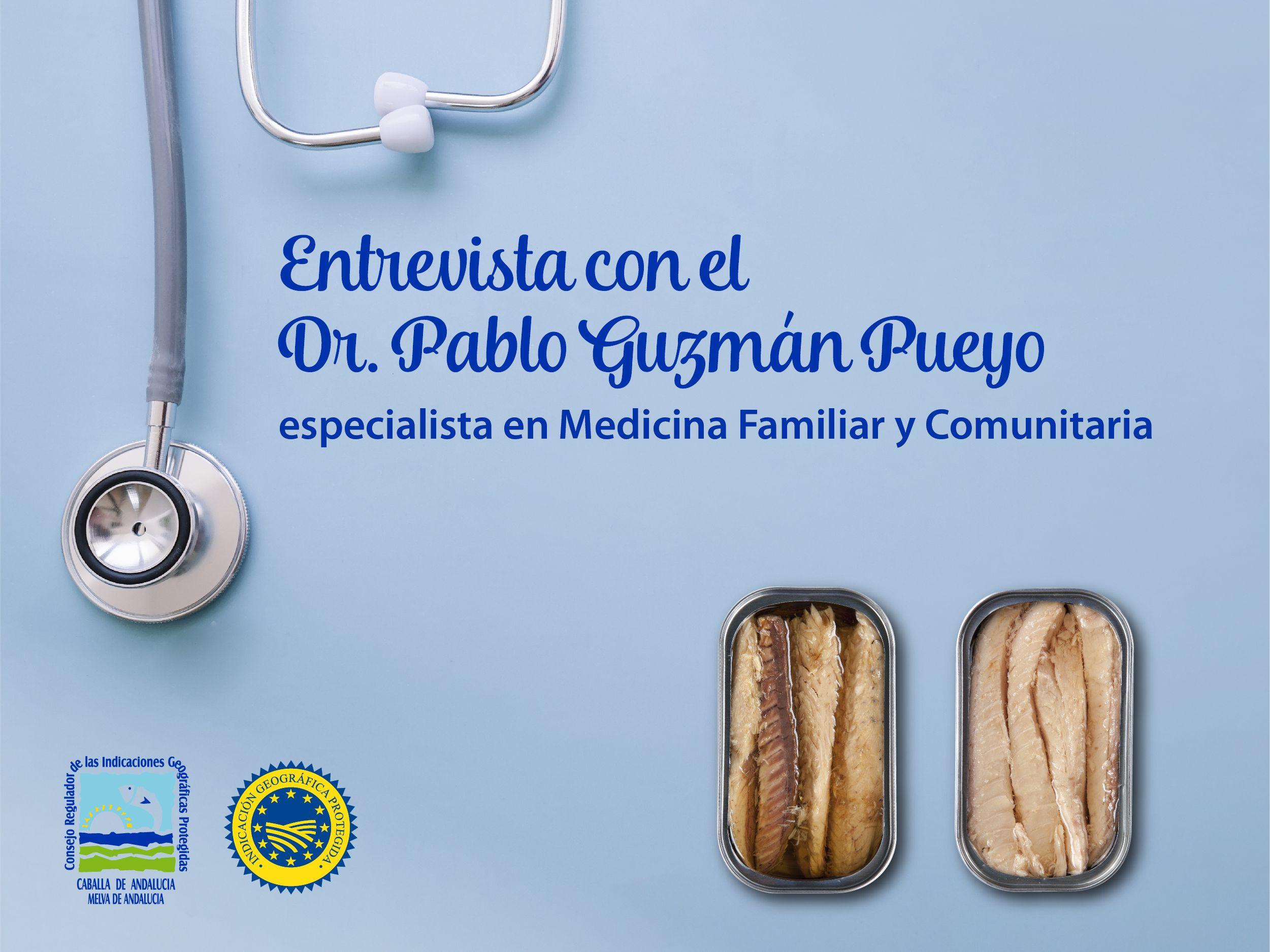 Entrevista con el doctor Pablo Guzmán Pueyo